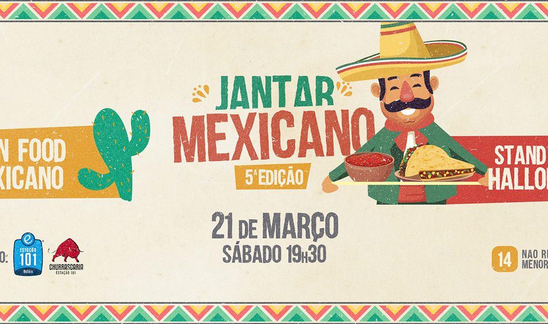 5ª Edição do Jantar Mexicano